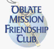 Join us on our Mission, Oblate Mission Friendship Club,