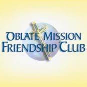 Oblate Mission Friendship Club