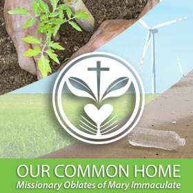 Join the Oblates' environmental initiatives.