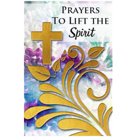 during time of difficulty, let prayer lift your spirit